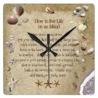 Horloge Carrée Comment vivre la vie sur une île (aussi dans rond)