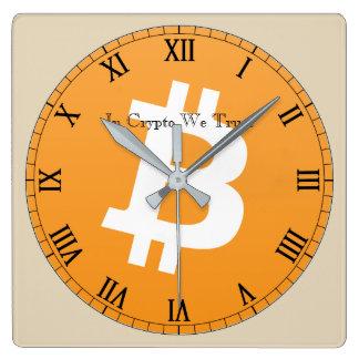 Horloge Carrée Dans crypto nous faisons confiance à Bitcoin