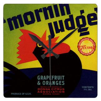 Horloge Carrée Étiquette orange de caisse de juge de matin