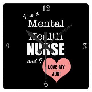 Horloge Carrée Soin-Amour de santé mentale mon travail ! +Coeur