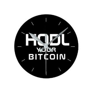 Horloge Ronde HODL votre bitcoin