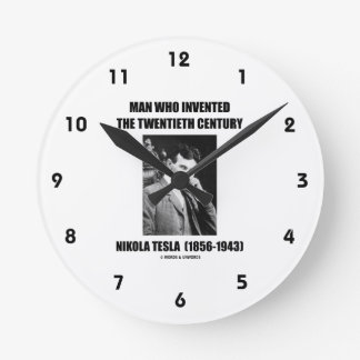 Horloge Ronde Homme de Nikola Tesla qui a inventé le 20ème