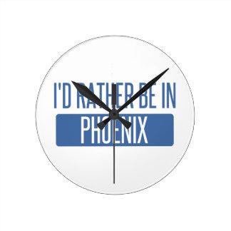 Horloge Ronde Je serais plutôt à Phoenix