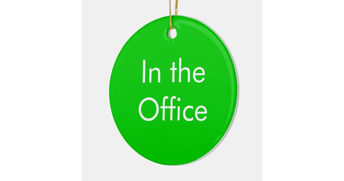 Hors du bureau dans le signe de bureau ornement rond en for Surface minimum bureau afnor