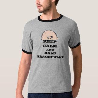 Houd elegant kalm en Kaal T Shirt