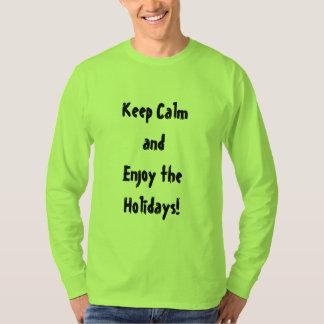 Houd Kalm en geniet van de T-shirt van het Mannen