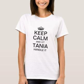 Houd kalm en laat het handvat van Tania het T Shirt