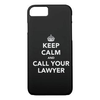 Houd Kalm en roep Uw Advocaat iPhone 7 Hoesje