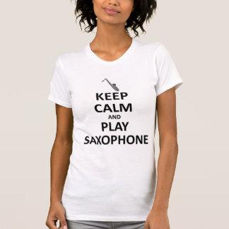 Houd kalm en speel Saxofoon T Shirt