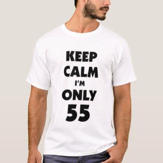 Houd kalm ik ben slechts 55 t shirt
