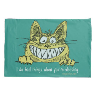 Housse D'oreillers Le chat fait de mauvaises choses quand vous dormez