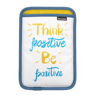 Housse iPad Mini Pensez que le positif soit douille positive de