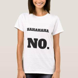 Humoristique aucune chemise de conception t-shirt