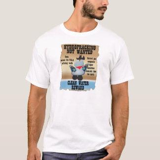 Hydrofracking non voulu t-shirt