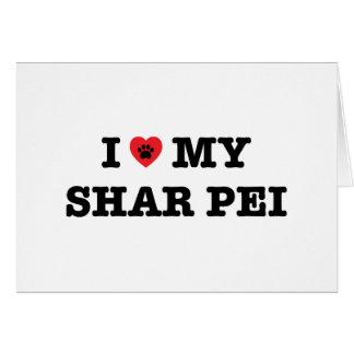 I coeur ma carte de voeux de Shar Pei - masquez à