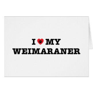 I coeur ma carte de voeux de Weimaraner - masquez