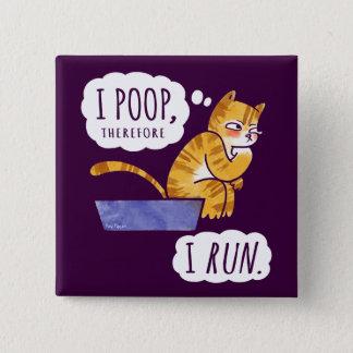 I dunette, par conséquent je cours l'humour de badge carré 5 cm