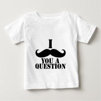 I moustache vous une question t-shirt pour bébé