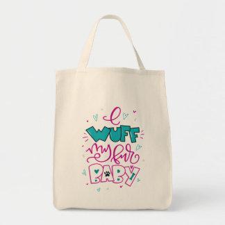 I Wuff mon bébé de fourrure Tote Bag