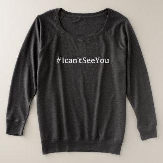 #Ican'tSeeYou (sizes1xl - 4xl) par dal