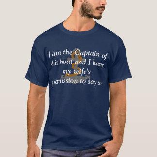 Ik ben de Kapitein van deze bootT-shirt T Shirt