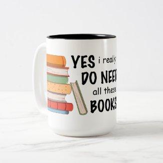 Ik heb werkelijk Al deze Mok van Boeken nodig