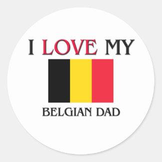 Ik houd van Mijn Belgische Papa Ronde Stickers