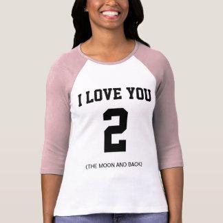 Ik houd van u aan de Maan en Achter 3/4 Raglan van T Shirt