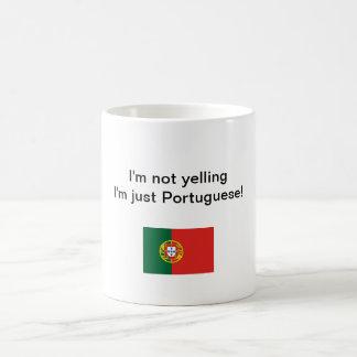 """""""Ik schreeuw niet ik ben enkel Portugees!"""" mok"""
