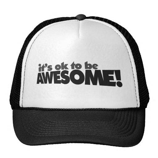 Il est correct d'être impressionnant casquette