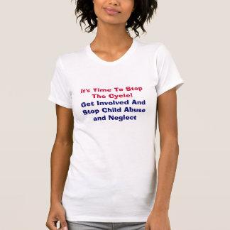 Il est temps d'arrêter le cycle ! ,… T-shirt