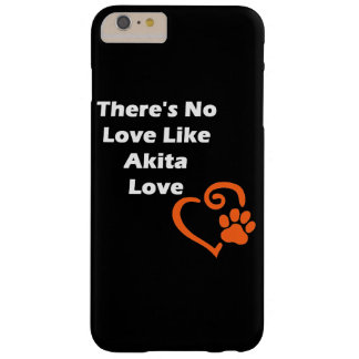 Il n'y a aucun amour comme l'amour d'Akita Coque iPhone 6 Plus Barely There