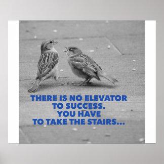 Il n'y a aucun ascenseur au succès - motivation