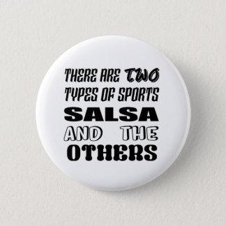 Il y a deux types de Salsa et de d'autres de Badge Rond 5 Cm
