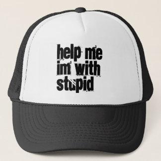 im avec le casquette stupide
