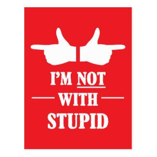 Im pas avec stupide carte postale