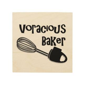 Impression Sur Bois Baker vorace - signes drôles de cuisine