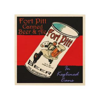 Impression Sur Bois Bière de Pitt de fort