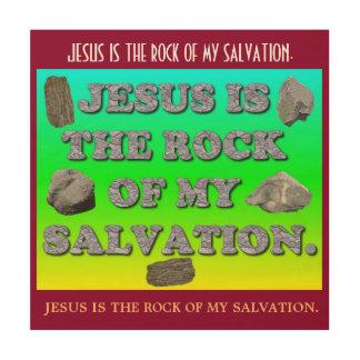 Impression Sur Bois Jésus est la roche de mon salut