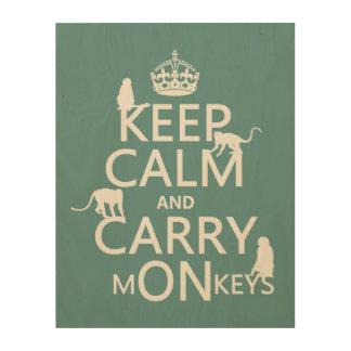 Impression Sur Bois Maintenez calme et portez les singes - toutes les