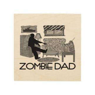Impression Sur Bois Papa de zombi