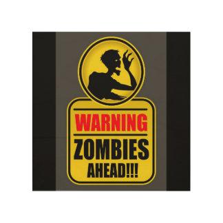 Impression Sur Bois Signe d'avertissement de zombis en avant