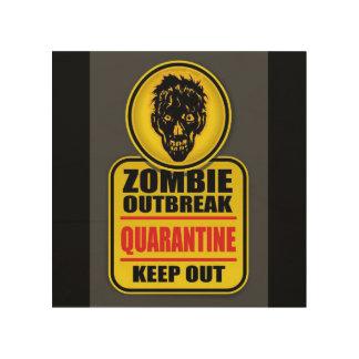 Impression Sur Bois Signe de manifestation de zombi