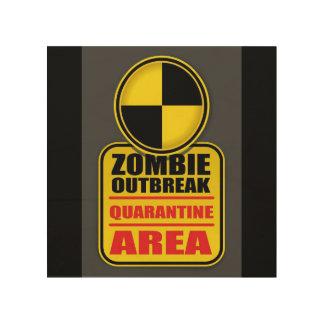 Impression Sur Bois Signe de quarantaine de manifestation de zombi