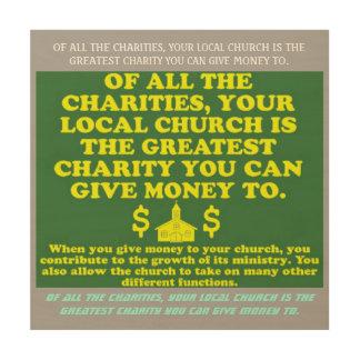 Impression Sur Bois Votre église est la plus grande charité