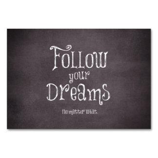 Inspiré suivez votre citation de rêves