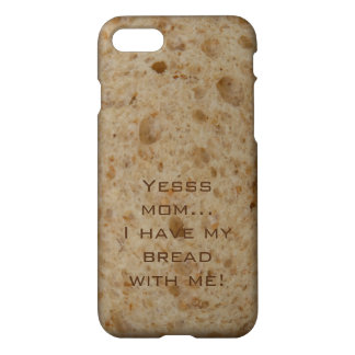 iPhone 7 Case, Yesss mom I have my bread with me iPhone 8/7 Hoesje