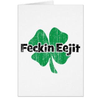 Irlandais Feckin Eejit Carte De Vœux