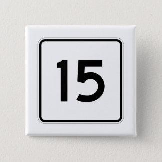 Itinéraire 15 d'état du Maine Badge Carré 5 Cm