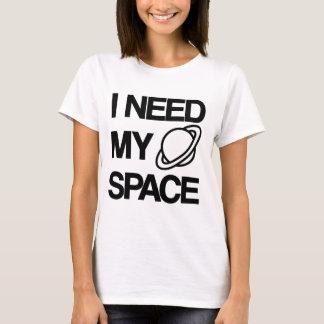 J'ai besoin de mon espace - conception drôle t-shirt